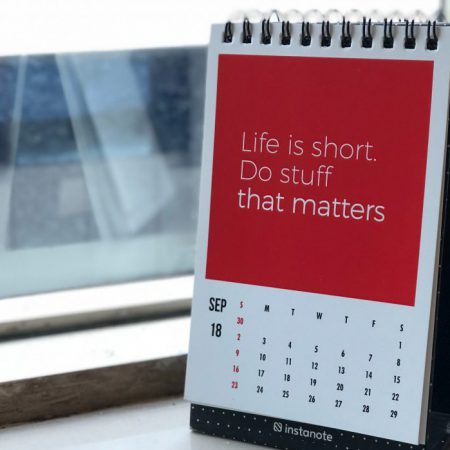 "Calendar with the word ""Life is short. Do stuff that matters"""